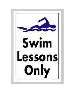 Swim Lessons Only Sign