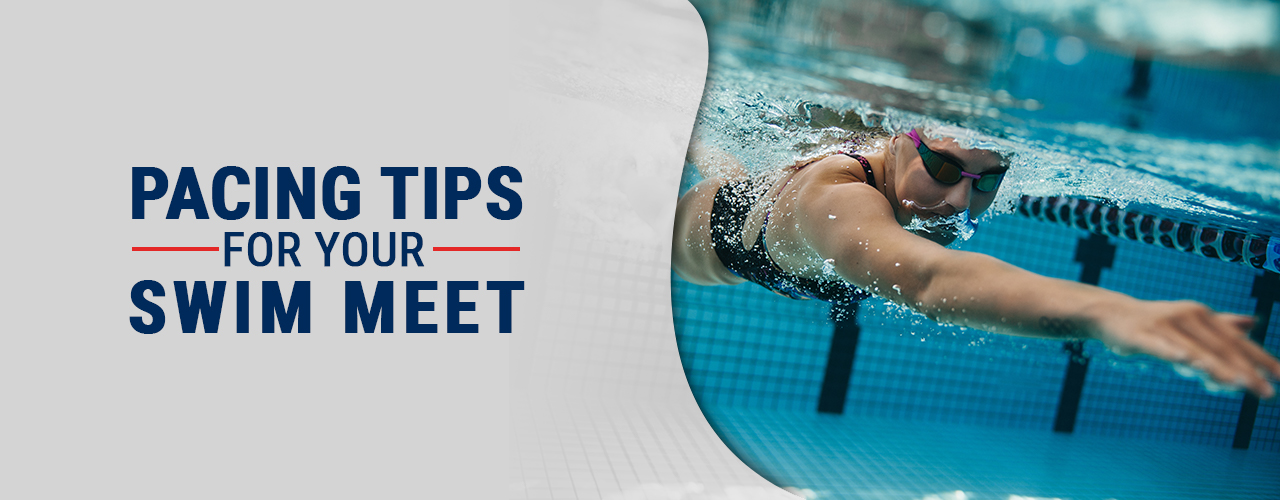 Pacing Tips for Your Swim Meet