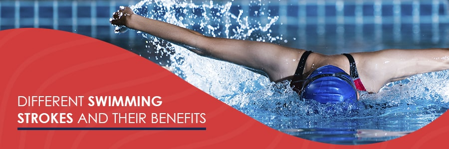 Different Swimming Strokes and Their Benefits
