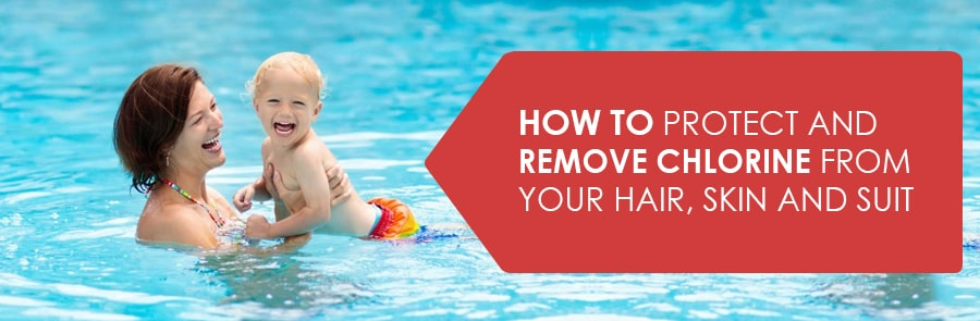 How to Protect and Remove Chlorine from your Hair, Skin and Suit