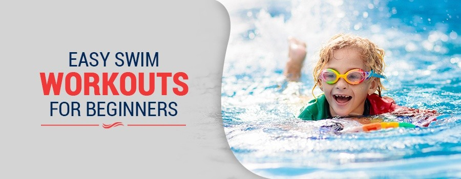 Easy Swim Workouts for Beginners